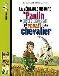 Paulin, le petit paysan qui rêvait d'être chevalier