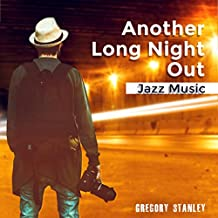 Another Long Night Out (Jazz Music)