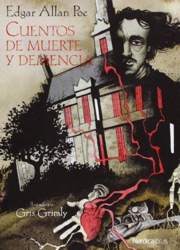 Cuentos De Muerte Y Demencia (Ilustrados) por Edgar Allan Poe