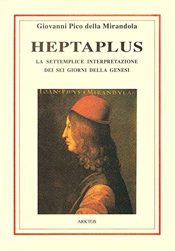 Heptaplus, o della settemplice interpretazione dei sei giorni della genesi