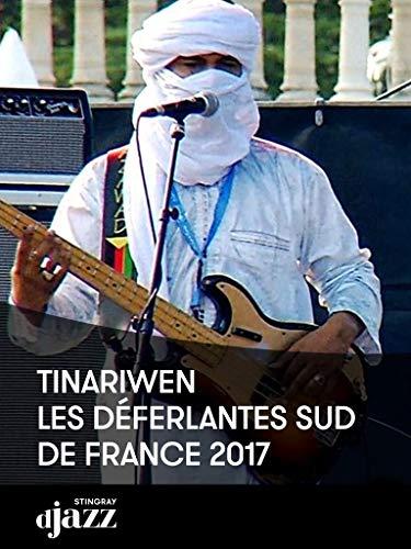 Tinariwen - Les Dйferlantes Sud de France 2017