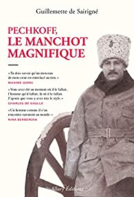 Pechkoff, le manchot magnifique par Guillemette de Sairigné