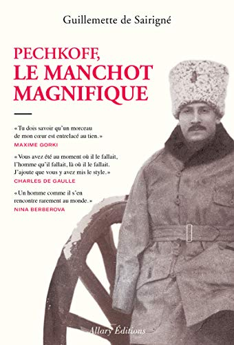 Pechkoff, le manchot magnifique par Guillemette de Sairigne
