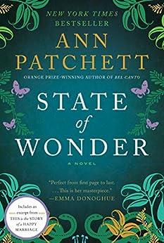 State of Wonder: A Novel di [Patchett, Ann]