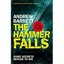 The Hammer Falls: a gripping CSI mystery (Eddie Collins Book 3)