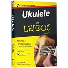 Ukulele Para Leigos (Em Portuguese do Brasil)