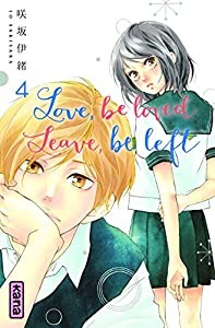 Love, be loved, Leave, be left Edition simple Tome 4