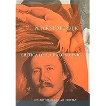Crítica de la razón cínica (Biblioteca de Ensayo / Serie mayor, Band 23)
