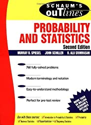 Schaum's Outline of Probability and Statistics (Schaum's Outline Series) by Murray R Spiegel (2000-04-01)