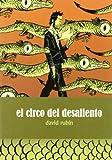 Circo Del Desaliento,El (SILLÓN OREJERO)