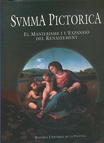 Summa Pictorica volumen V: El manierisme i l,expansion del renaixement