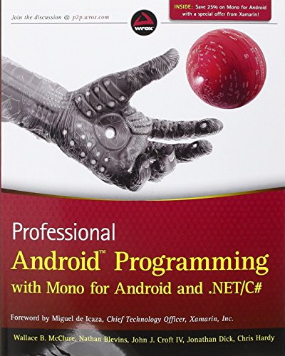 Professional Android Programming with Mono for Android and .NET/C# by Wallace B. McClure (23-Mar-2012) Paperback