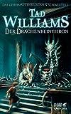 Das Geheimnis der Großen Schwerter: Der Drachenbeinthron von Tad Williams