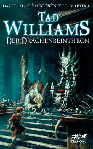 Buchseite und Rezensionen zu 'Das Geheimnis der Großen Schwerter: Der Drachenbeinthron' von Tad Williams