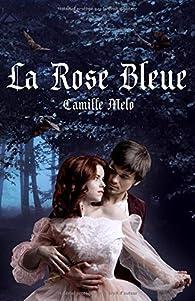 La Rose Bleue par Melo