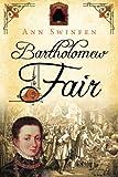 Bartholomew Fair: Volume 4 (The Chronicles of Christoval Alvarez)