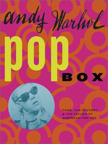 (Andy Warhol Pop Box: Fame, the Factory, and the Father of American Pop Art [With 21 Pieces of Ephemera]) BY (Warhol, Andy) on 2002