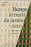 Yuanye - Le Traité du jardin, 1634