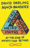 #10: Weird Maths: At the Edge of Infinity and Beyond