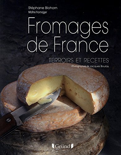 FROMAGES DE FRANCE par STEPHANE BLOHORN
