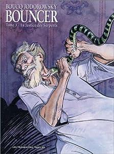 "Afficher ""Bouncer n° 3 La justice des serpents"""