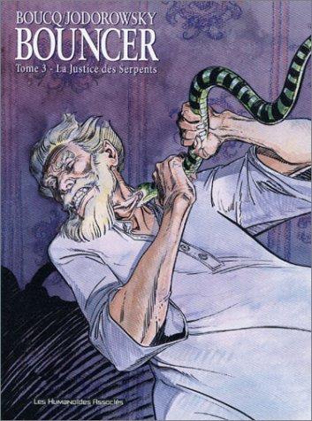 Bouncer, Tome 3 : La justice des serpents