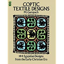 Coptic Textile Designs: 144 Egyptian Designs from the Early Christian Era (Dover Pictorial Archives)