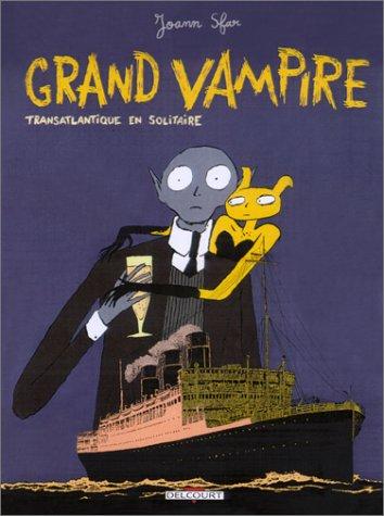 Grand vampire, tome 3 : Transatlantique en solitaire
