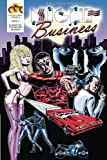 Night Business, Issue 2: Bloody Nights, Part 2 (Volume 1) by Benjamin Marra (2014-05-30)