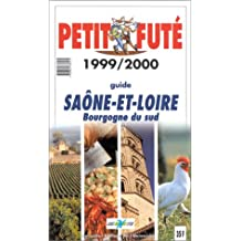Saône et Loire, Bourgogne du sud. Le Petit Futé 1999-2000
