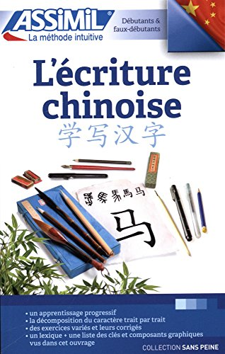 L'écriture chinoise (livre) par ARTHUS Hélène, MERCIER Mei