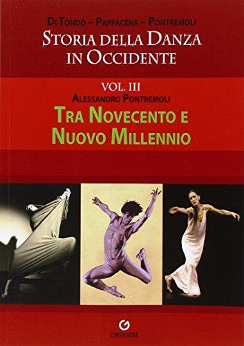 Storia della danza in Occidente por Alessandro Pontremoli