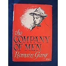 THE COMPANY OF MEN by Romain Gary