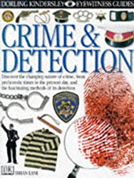 Crime and Detection (Eyewitness Guides)