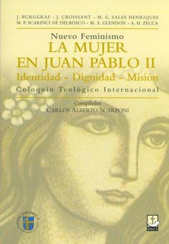 La Mujer En Juan Pablo II por Carlos Alberto Scarponi