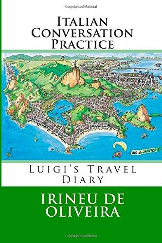 Italian Conversation Practice: Informal Italian Conversation for Practice: Volume 1