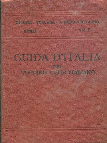 Liguria, Toscana a nord dell'Arno, Emilia vol.2
