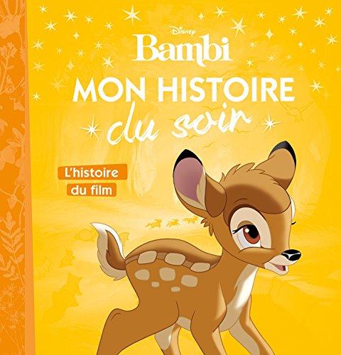 BAMBI - Mon Histoire du Soir - L'histoire du film