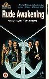 Rude Awakening [VHS]