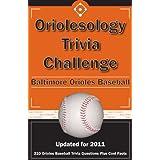 Oriolesology Trivia Challenge: Baltimore Orioles Baseball
