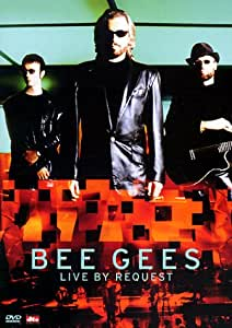 The Bee Gees - Live By Request