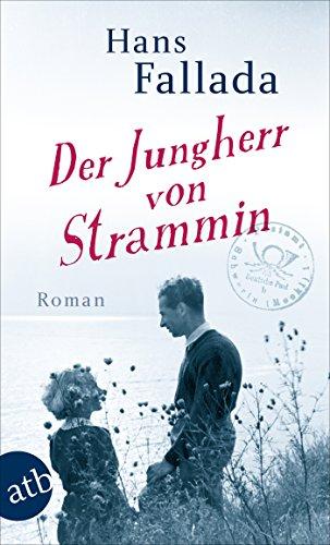 Der Jungherr von Strammin: Roman -