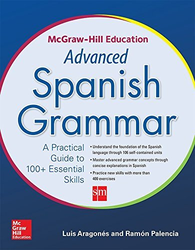 McGraw-Hill Education Advanced Spanish Grammar by Luis Aragones (2014-11-13)