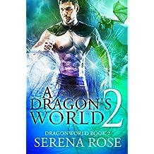 A Dragon's World 2 (DragonWorld) (English Edition)