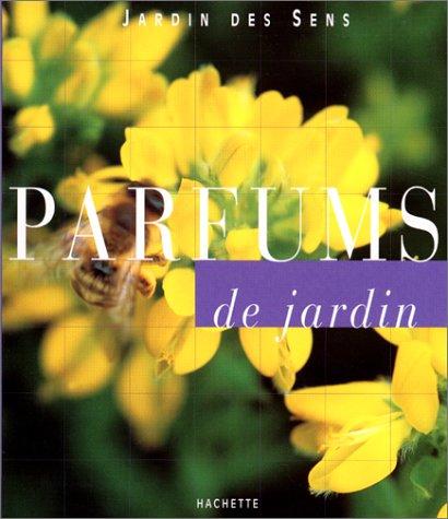 Parfums de jardin par Marie-Hélène Loaëc