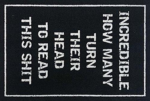 Incredible - Turn Head Fußmatte, 40x60cm mit rutschfester Gummirückseite, englische Ausführung