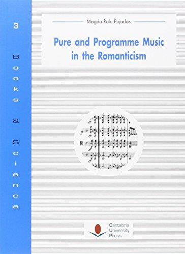 PURE AND PROGRAMME MUSIC IN THE ROMANTICISM (Difunde)