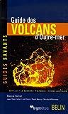 Guide des volcans dOutre-mer