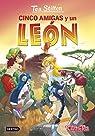Cinco amigas y un león par Stilton