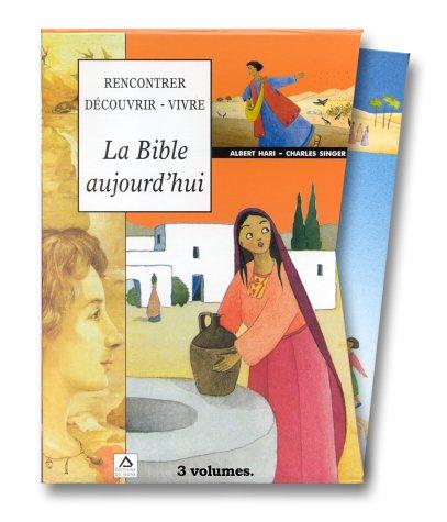 Descargar Libro Bible aujourd'hui, rencontrer, découvrir, vivre, 3 volumes de Hari